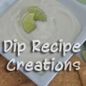 Dip Recipe Creations