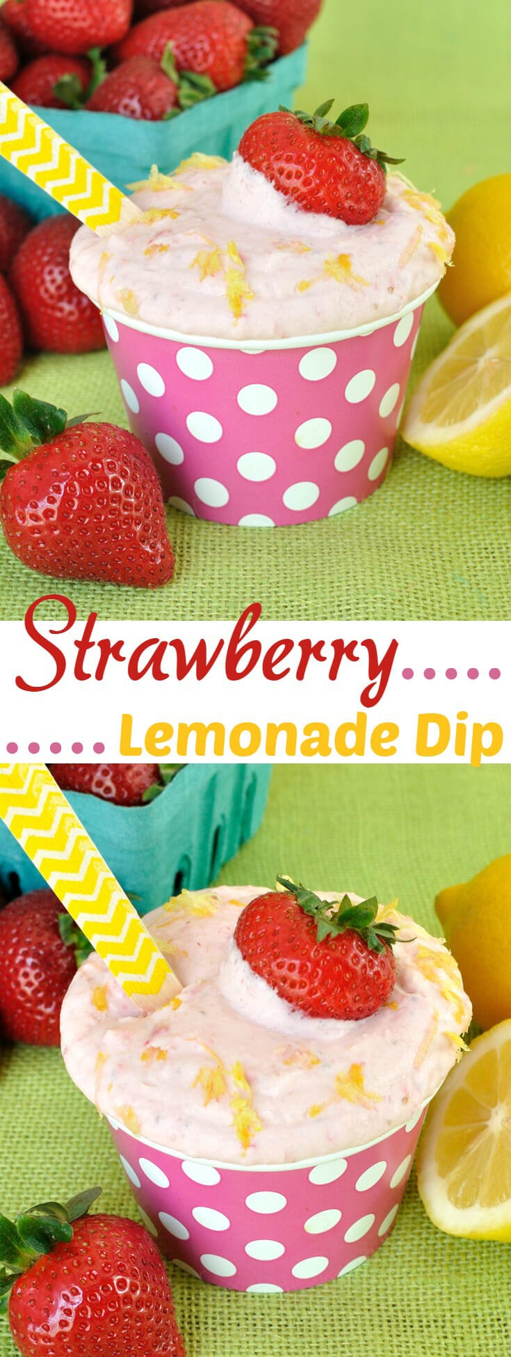Strawberry Lemonade Dip- An easy fruit dip recipe with the sweet flavor of strawberries and the tart flavor of lemon. A great summer dessert or snack.